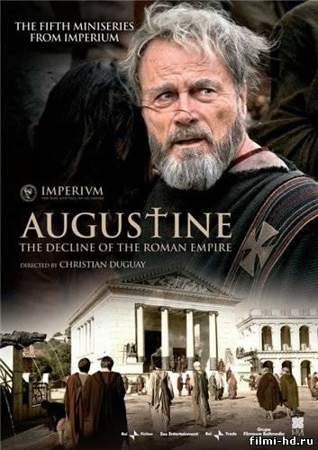 Святой Августин (мини сериал) 2010 Смотреть онлайн бесплатно