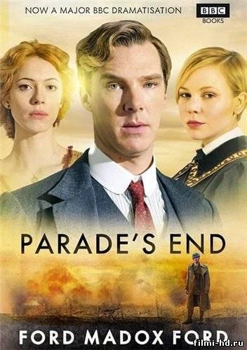 Конец парада 1сезон (2012) Смотреть онлайн бесплатно
