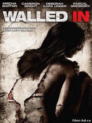 Замурованные в стене (2009) Смотреть онлайн бесплатно