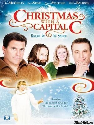 Рождество с большой буквы (2011) Смотреть онлайн бесплатно