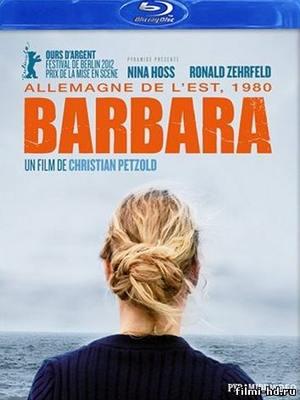 Барбара (2012) Смотреть онлайн бесплатно