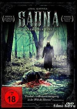 Сауна / Sauna (2008) Смотреть онлайн бесплатно