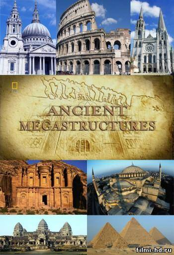 National Geographic: Суперсооружения древности  (2009) Смотреть онлайн бесплатно