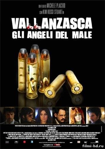 Валланцаска - ангелы зла (2010) Смотреть онлайн бесплатно
