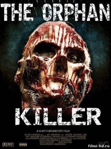 Сирота убийца (2011) Смотреть онлайн бесплатно