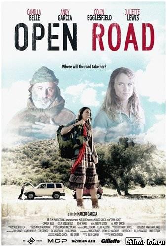Открытая дорога (2013) Смотреть онлайн бесплатно