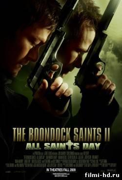 Святые из Бундока 2: День всех святых (2009) Смотреть онлайн бесплатно