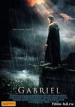 Ангел Света / Габриель (2007) Смотреть онлайн бесплатно