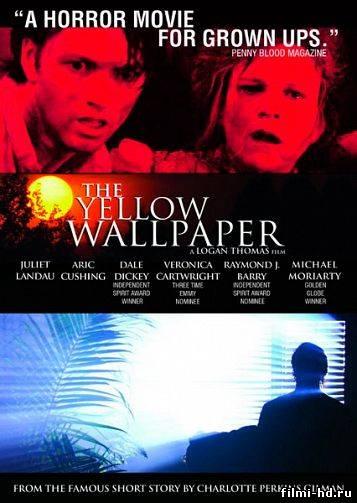 Жёлтые обои (2012) Смотреть онлайн бесплатно