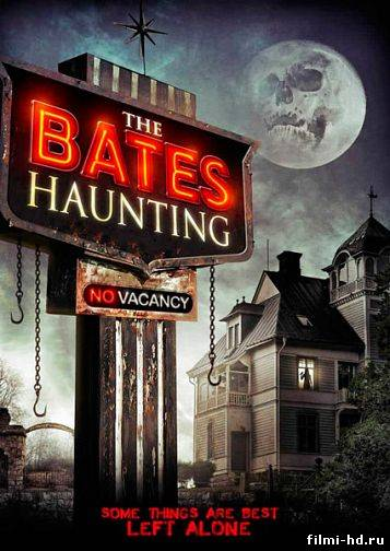 Добро пожаловать в мотель Бейтса (2012) Смотреть онлайн бесплатно