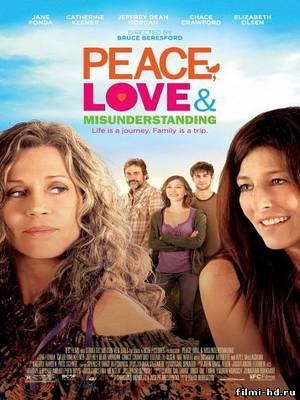 Мир, любовь и недопонимание (2011) Смотреть онлайн бесплатно