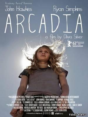 Аркадия (2012) Смотреть онлайн бесплатно