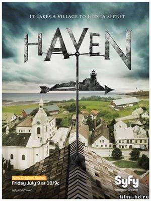 Хейвен 1 сезон (2010) Смотреть онлайн бесплатно