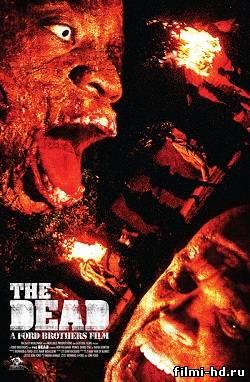 Мертвые (2010) Смотреть онлайн бесплатно