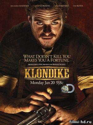 Клондайк (2014) Смотреть онлайн бесплатно