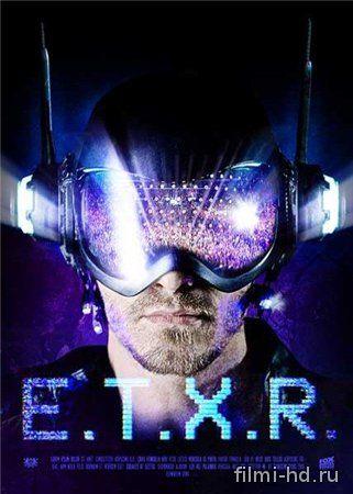 Внеземной / ETXR (2014) Смотреть онлайн бесплатно