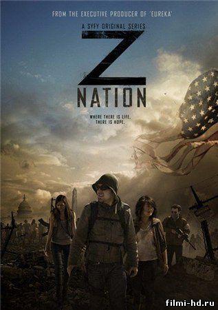Нация Z (2014) Смотреть онлайн бесплатно
