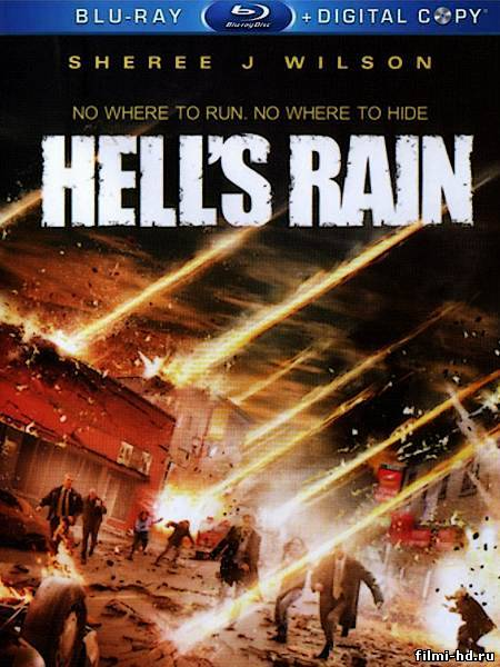 Адский дождь (2007) Смотреть онлайн бесплатно