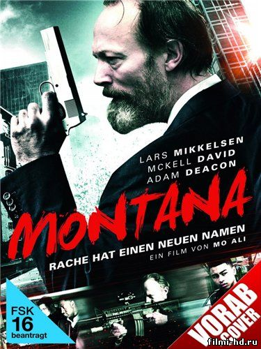 Монтана (2014) смотреть онлайн