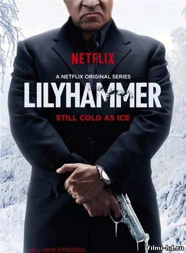 Лиллехаммер / Lilyhammer 3 сезон (2014) смотреть онлайн