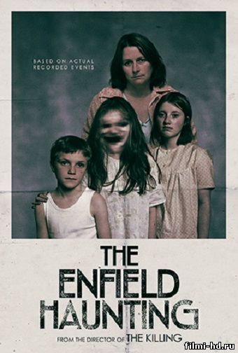 Призраки Энфилда (2015) смотреть онлайн