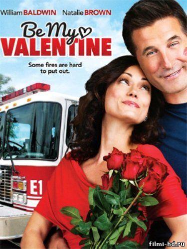 Будь моим Валентином (2013) смотреть онлайн