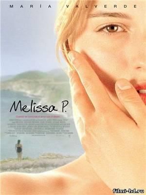 Мелисса: Интимный еженедельник (2005) взирать онлайн